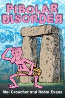 Pibolar Disorder - Mel Croucher