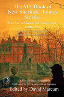 The MX Book of New Sherlock Holmes Stories - Part VII - David Marcum