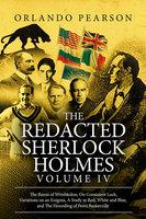 The Redacted Sherlock Holmes - Volume 4 - Orlando Pearson
