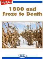 1800 and Froze to Death - Lois Fuller Lewis