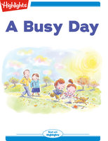 A Busy Day - Highlights for Children