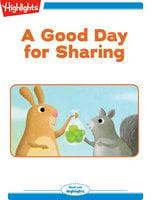 A Good Day for Sharing - Marilyn Kratz