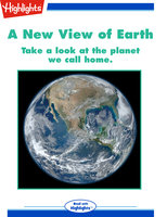 A New View of Earth - Highlights for Children