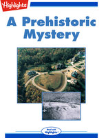 A Prehistoric Mystery - Highlights for Children