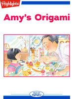 Amy's Origami - Highlights for Children