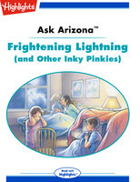 Ask Arizona: Frightening Lightning (and Other Inky Pinkies) - Lissa Rovetch