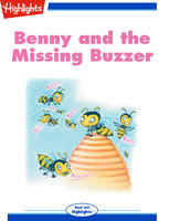 Benny and the Missing Buzzer - Highlights for Children