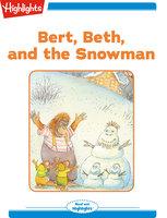 Bert Beth and the Snowman - Valeri Gorbachev
