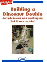Building a Dinosaur Double - Suzanne McIntire
