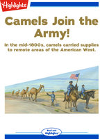 Camels Join the Army! - Carol D. Greathouse