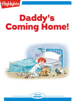 Daddy's Coming Home! - Marileta Robinson