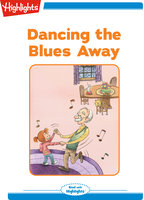 Dancing the Blues Away - Eileen Spinelli