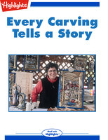 Every Carving Tells a Story - Marty Kaminsky
