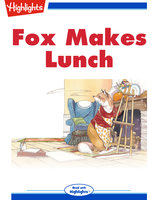 Fox Makes Lunch - Barbara Owen
