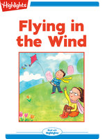 Flying in the Wind - Highlights for Children