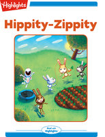 Hippity-Zippity - Highlights for Children