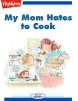 My Mom Hates to Cook - Ann Harth