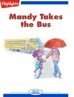 Mandy Takes the Bus - Nancy E. Walker-Guye