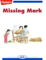 Missing Mark - Highlights for Children