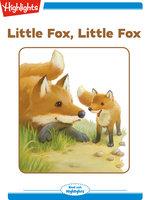Little Fox Little Fox - Nancy White Carlstrom