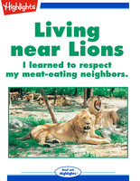 Living near Lions - Highlights for Children