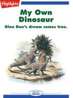 "My Own Dinosaur - ""Dino Don"" Lessem"