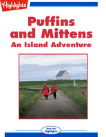 Puffins and Mittens: An Island Adventure - Nancy Marie Brown