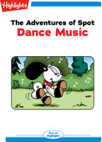 The Adventures of Spot: Dance Music - Marileta Robinson