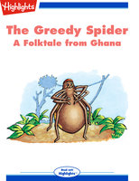 The Greedy Spider - Retold by Laura S. Sassi
