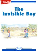 The Invisible Boy - Highlights for Children