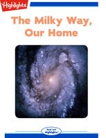 The Milky Way Our Home - Tony Helies
