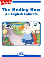 The Hedley Kow: An English Folktale - Marilyn Bolchunos
