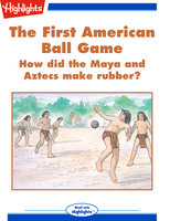The First American Ball Game - Jack Myers