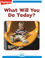 What Will You Do Today? - Sherry Shahan