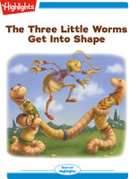 The Three Little Worms Get Into Shape - David L. Roper