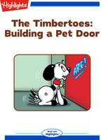 The Timbertoes: Building a Pet Door - Marileta Robinson