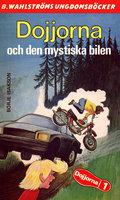 Dojjorna och den mystiska bilen - Börje Isakson