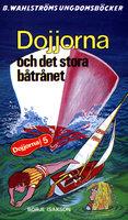 Dojjorna och det stora båtrånet - Börje Isakson