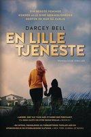En lille tjeneste - Darcey Bell