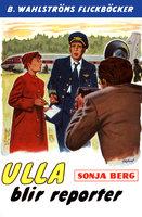 Ulla blir reporter - Sonja Berg