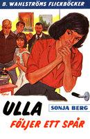 Ulla följer ett spår - Sonja Berg