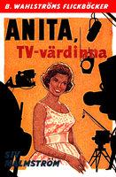 Anita, TV-värdinna - Siv Malmström