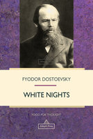 White Nights - Fyodor Dostoevsky