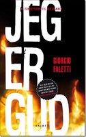 Jeg er Gud - Giorgio Faletti