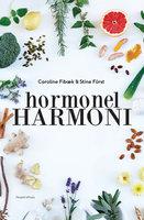 Hormonel harmoni - Caroline Fibæk, Stine Fürst