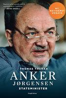 Anker Jørgensen. Statsminister. - Thomas Thurah