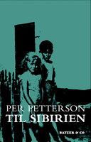Til Sibirien - Per Petterson