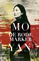 De røde marker - Mo Yan