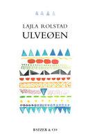 Ulveøen - Lajla Rolstad