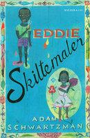 Eddie Skiltemaler - Adam Schwartzman